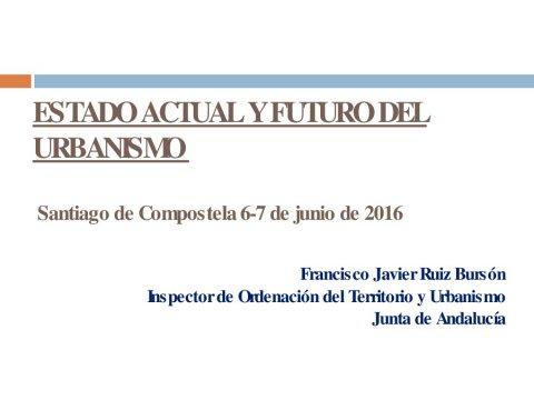 O réxime asimilable ao de fóra de ordenación na normativa andaluza - Curso monográfico sobre Estado actual e futuro do Urbanismo